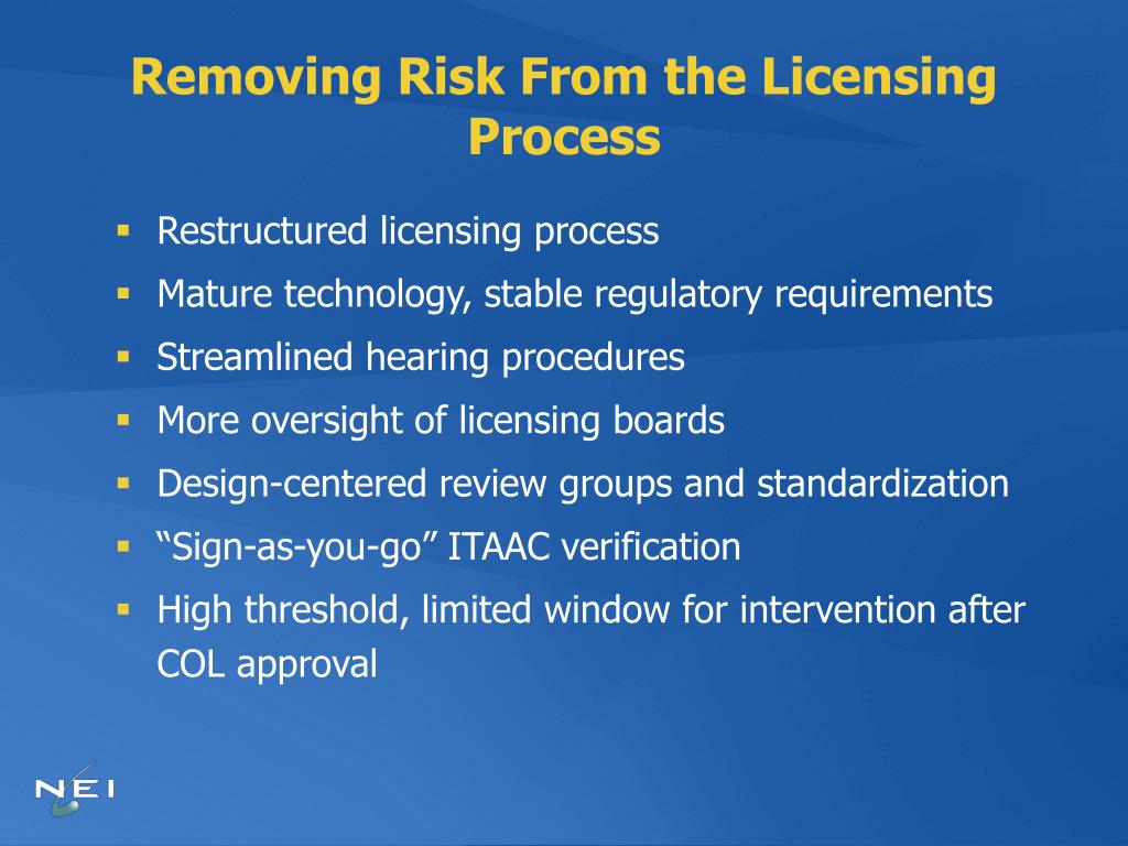 Removing Risk From the Licensing Process