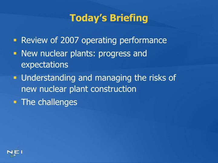 Today s briefing