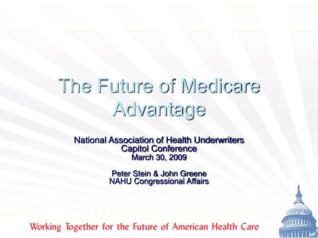 the future of medicare advantage l.