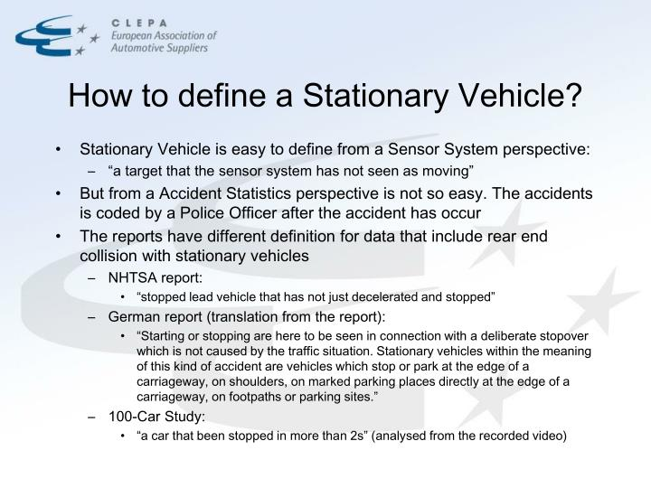 How to define a stationary vehicle