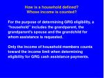 how is a household defined whose income is counted