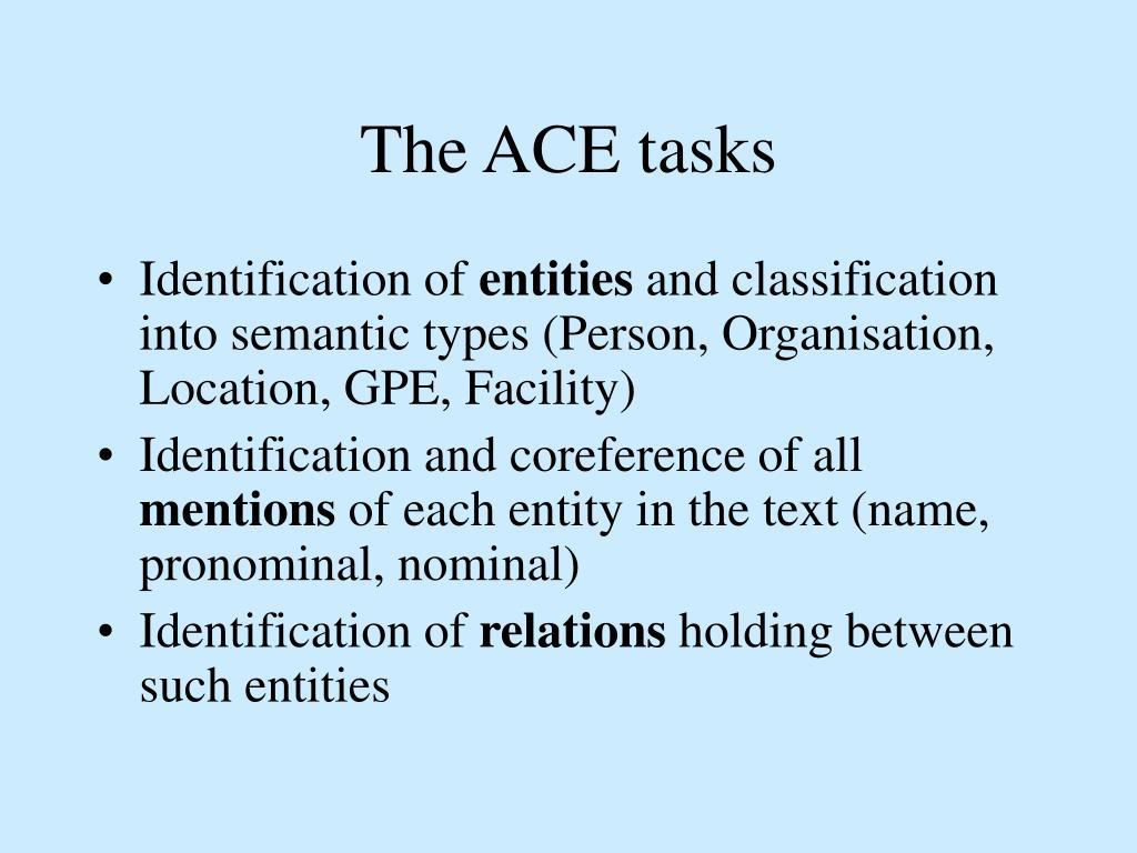 The ACE tasks