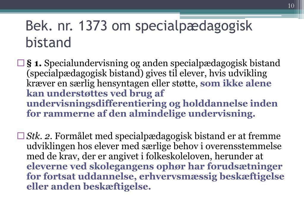 Bek. nr. 1373 om specialpædagogisk bistand