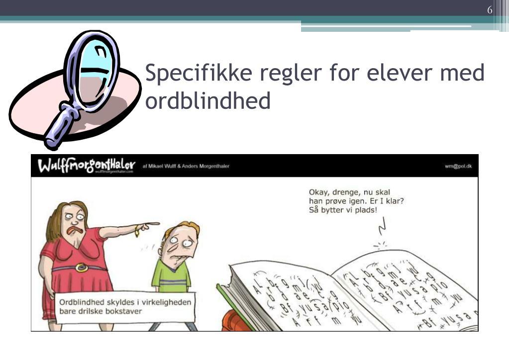 Specifikke regler for elever med ordblindhed