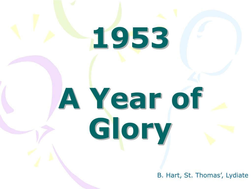1953 a year of glory l.