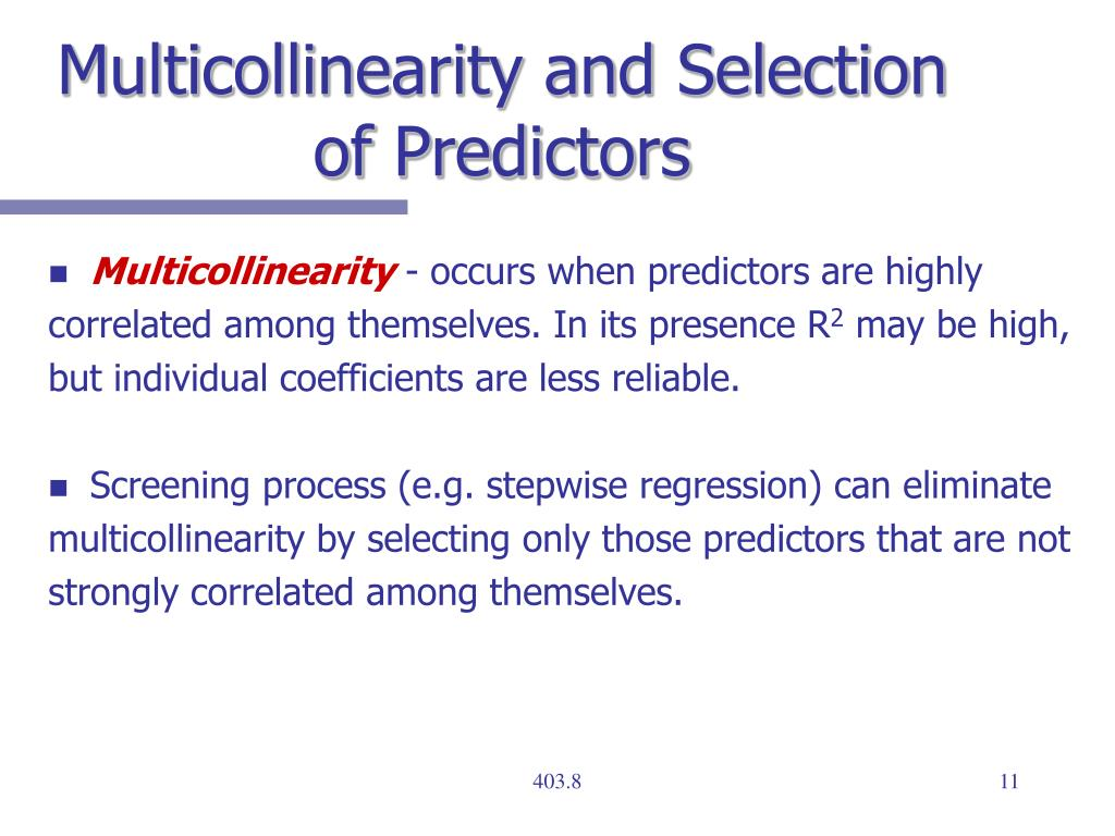 Multicollinearity and Selection of Predictors
