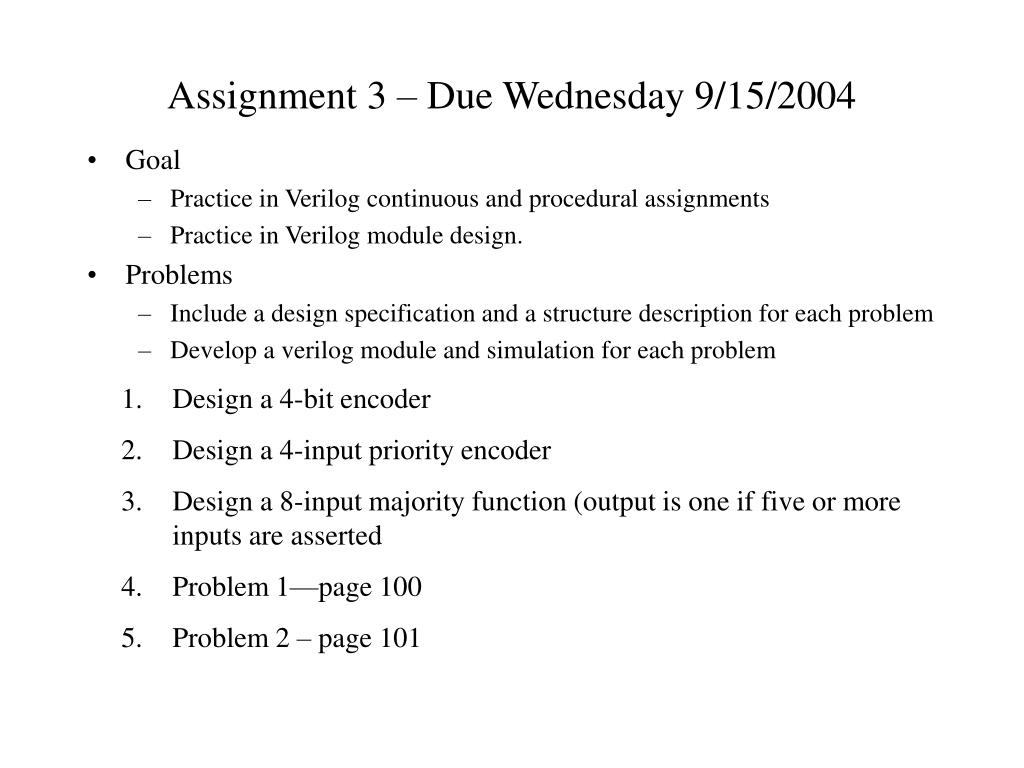 Assignment 3 – Due Wednesday 9/15/2004