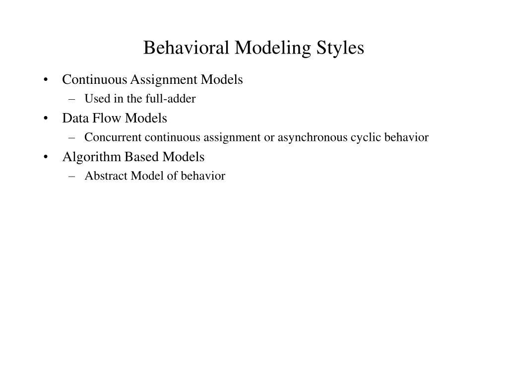 Behavioral Modeling Styles