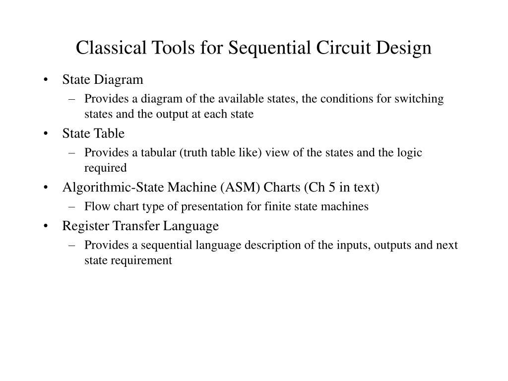Classical Tools for Sequential Circuit Design