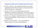 important operant conditioning elements
