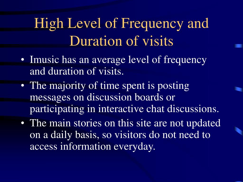 High Level of Frequency and