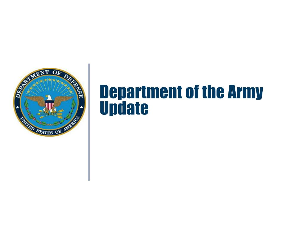 Department of the Army Update