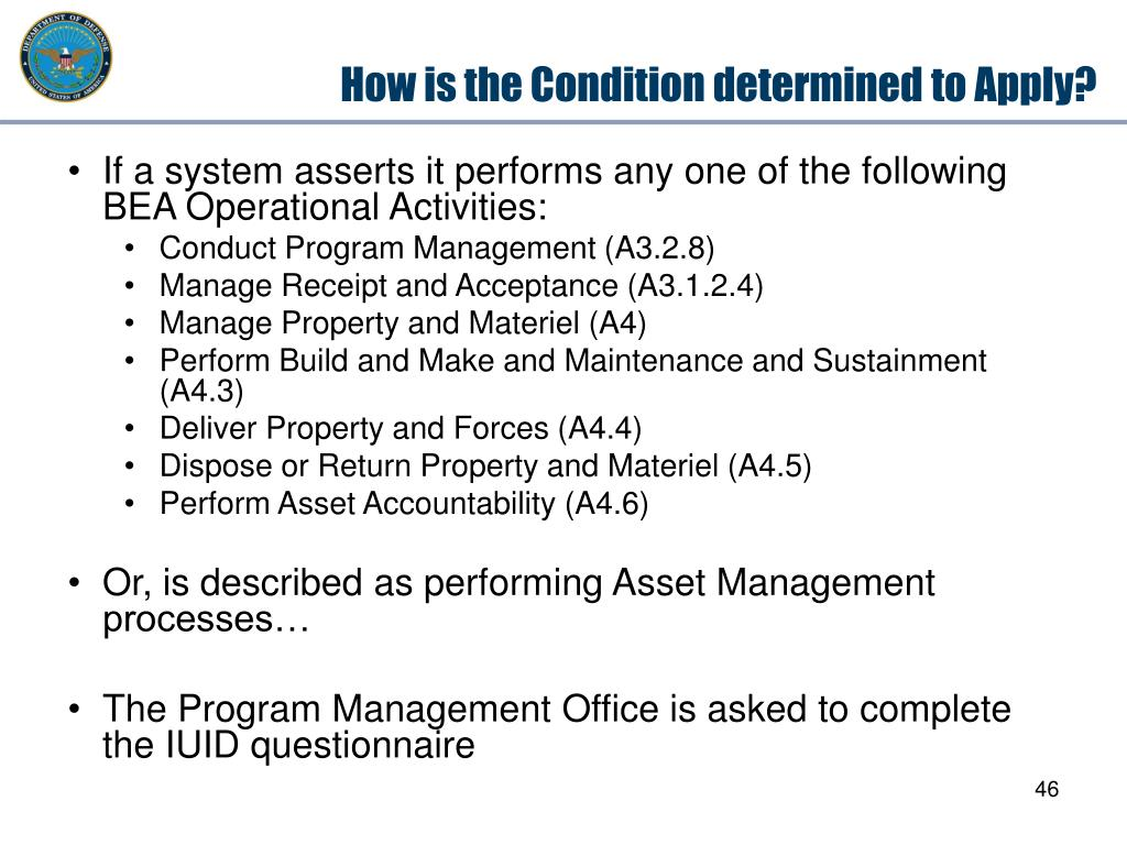 How is the Condition determined to Apply?