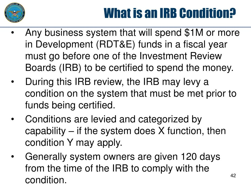 What is an IRB Condition?