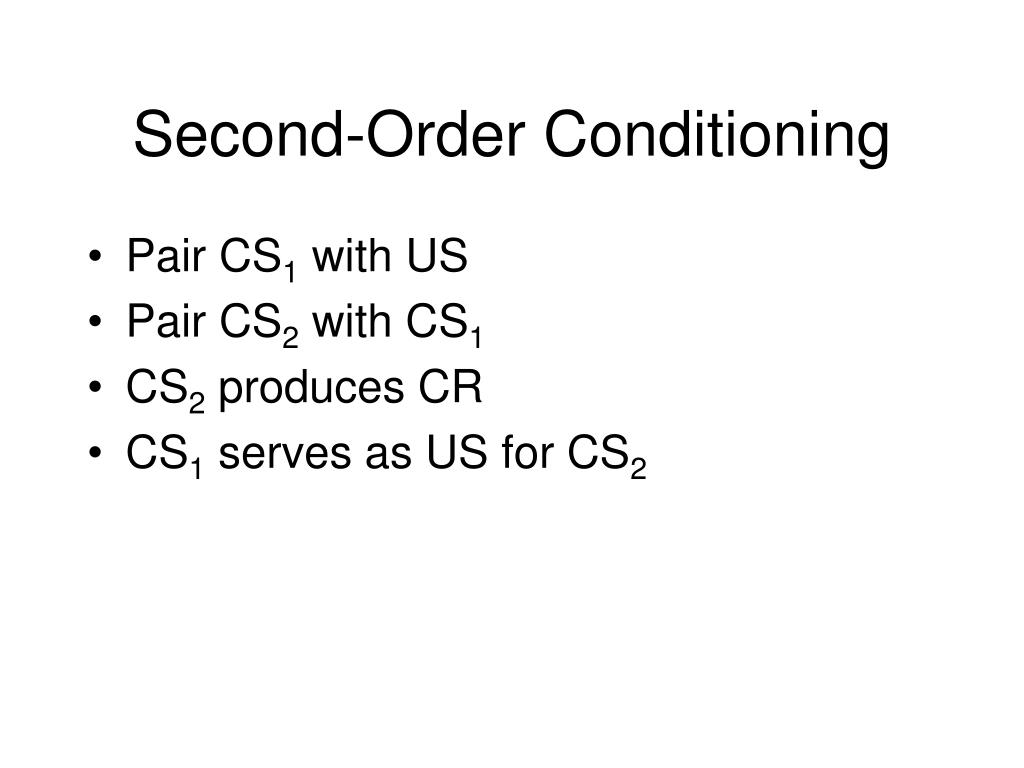 second order conditioning l.