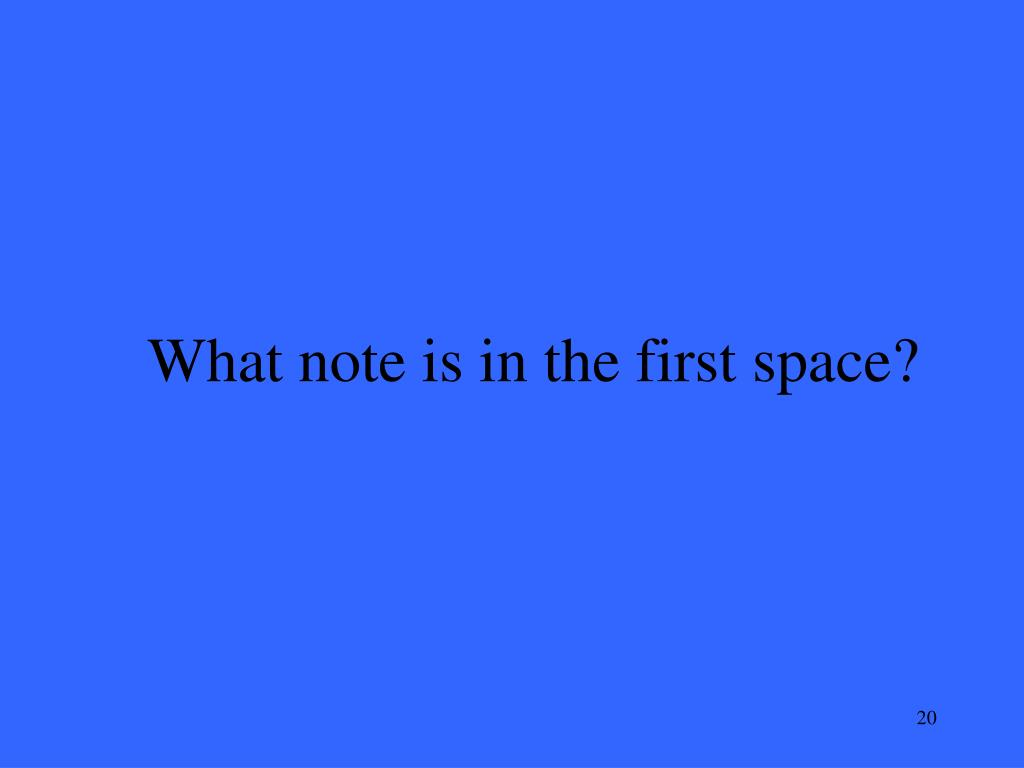 What note is in the first space?