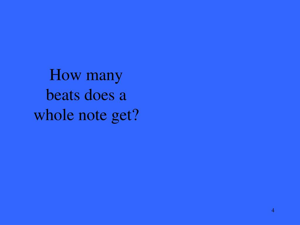 How many beats does a whole note get?