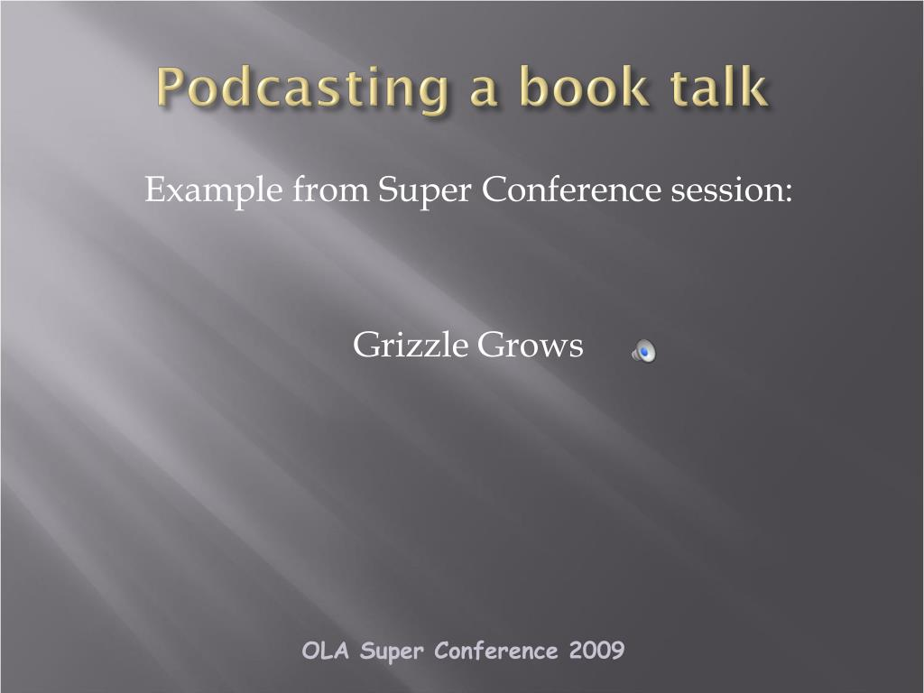 Podcasting a book talk