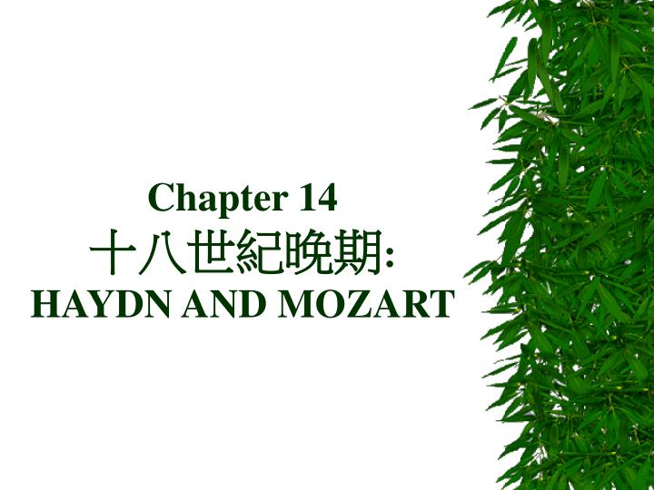 Chapter 14 haydn and mozart