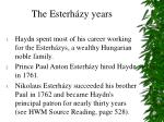 the esterh zy years