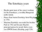 the esterh zy years