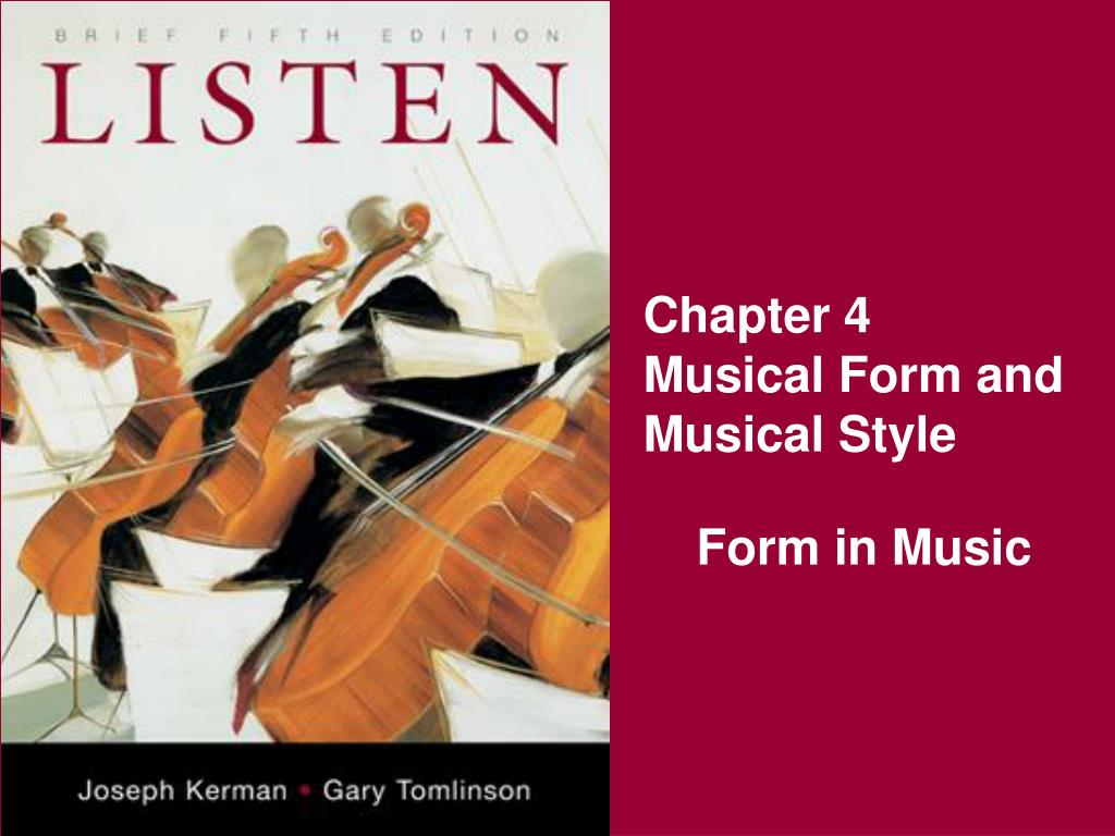 chapter 4 musical form and musical style l.