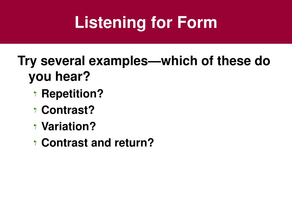 Listening for Form