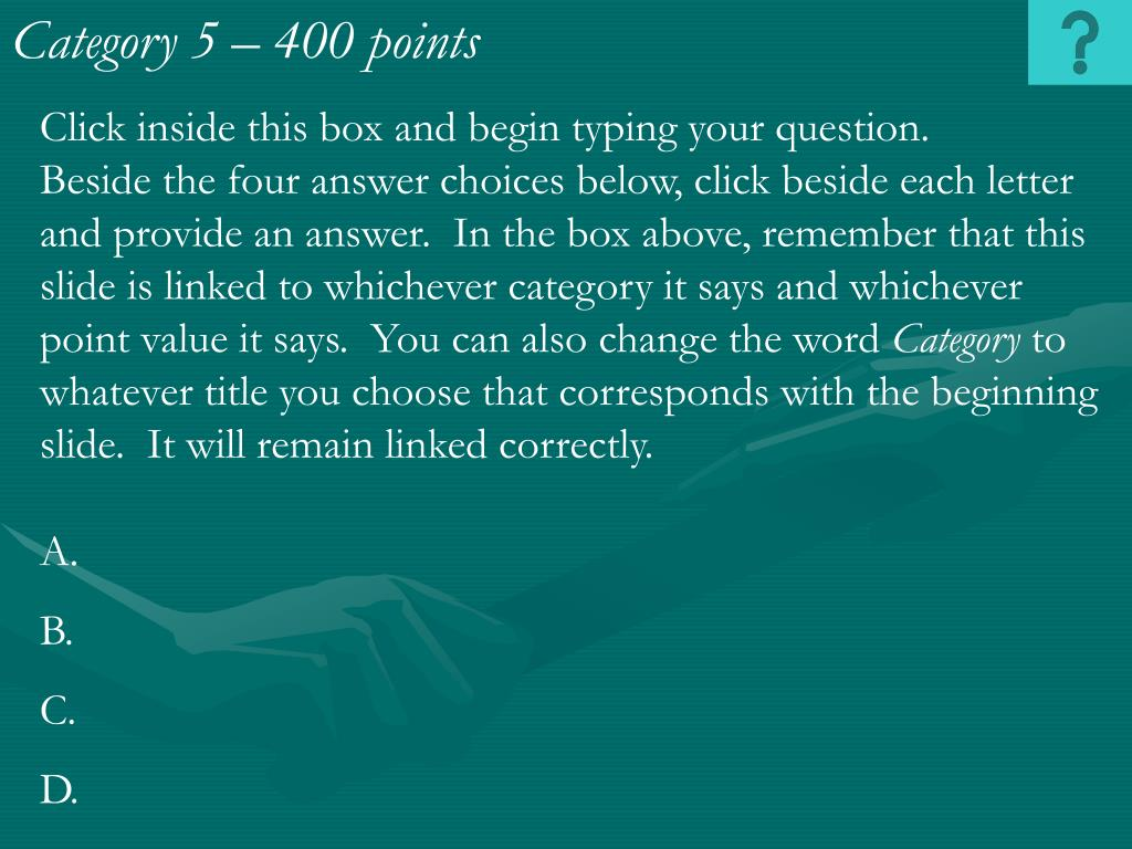 Category 5 – 400 points