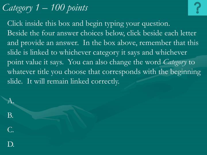 Category 1 – 100 points