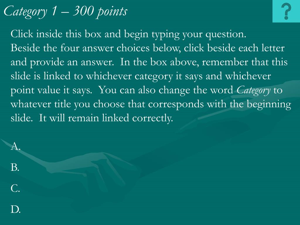 Category 1 – 300 points