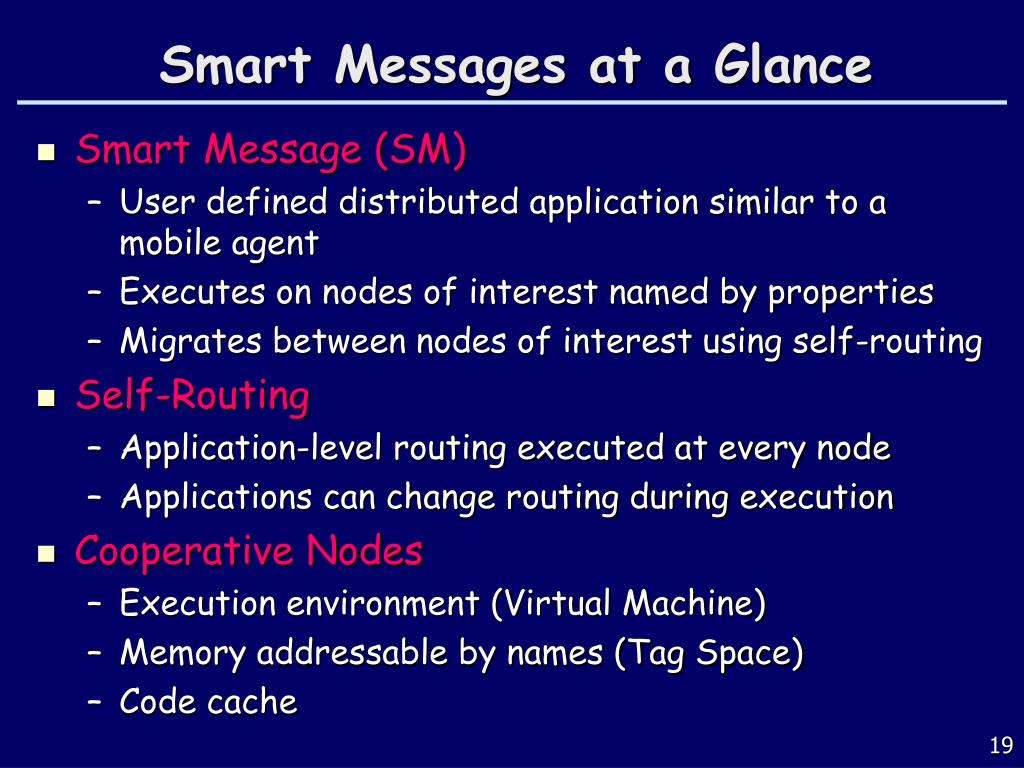 Smart Messages at a Glance