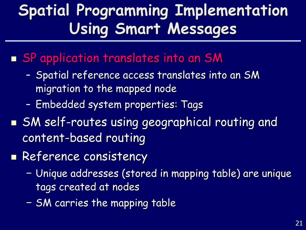 Spatial Programming Implementation Using Smart Messages
