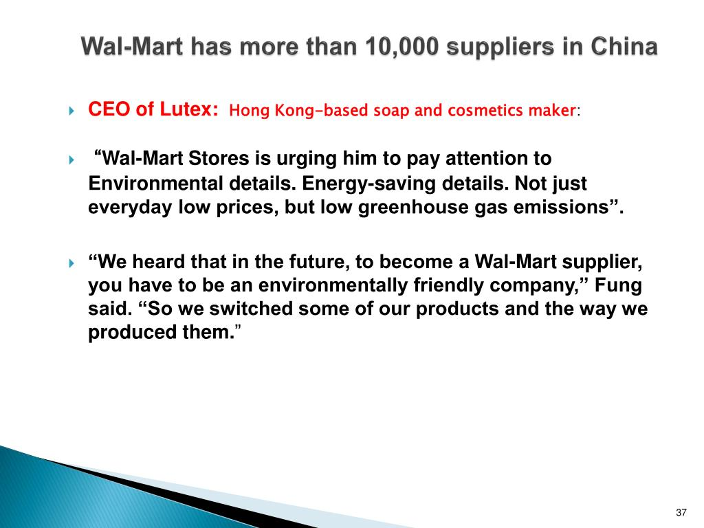 Wal-Mart has more than 10,000 suppliers in China