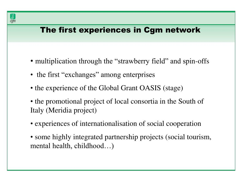The first experiences in Cgm network