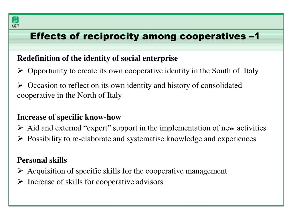 Effects of reciprocity among cooperatives –1