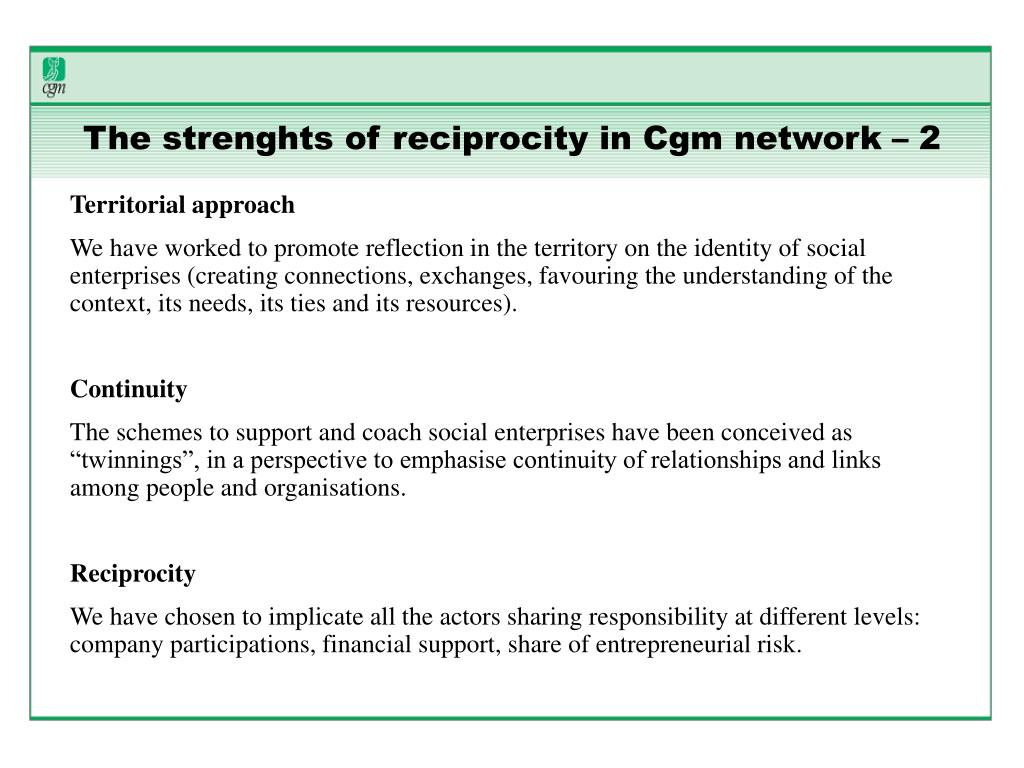 The strenghts of reciprocity in Cgm network – 2