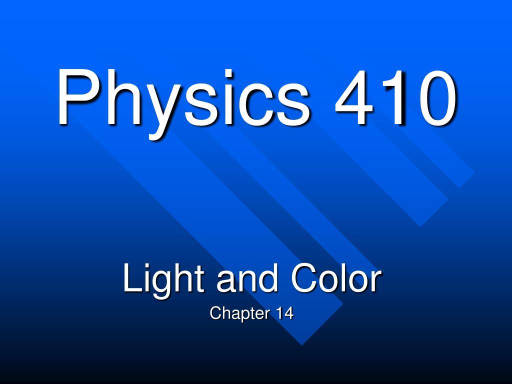 physics 410 l.