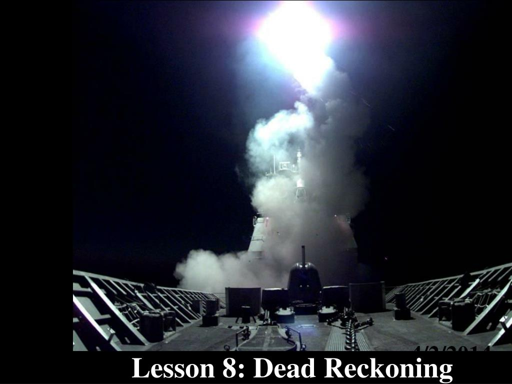 lesson 8 dead reckoning l.