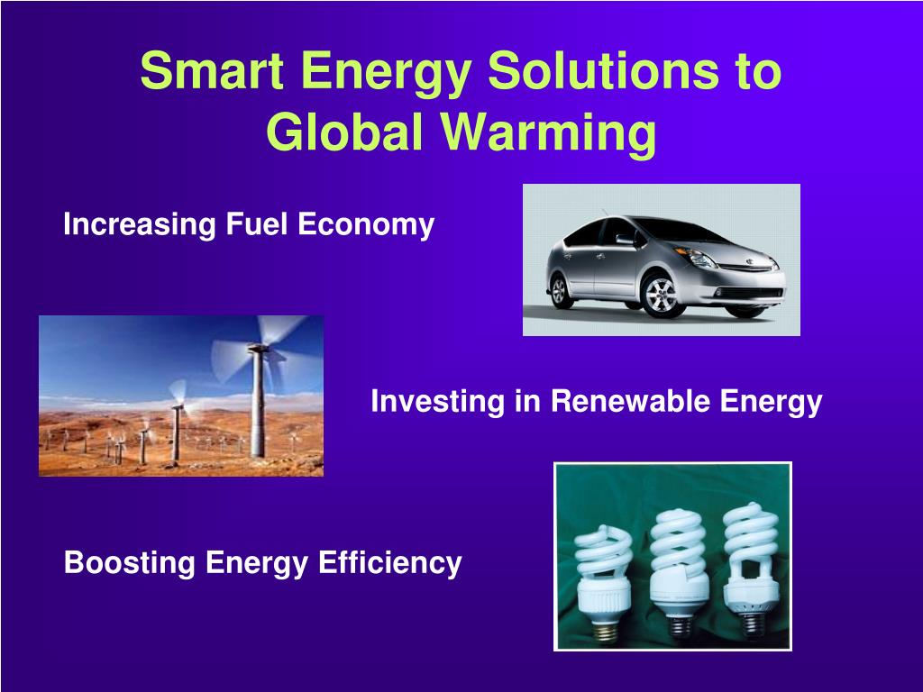 Smart Energy Solutions to Global Warming