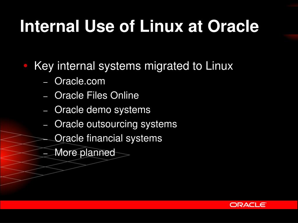 Internal Use of Linux at Oracle