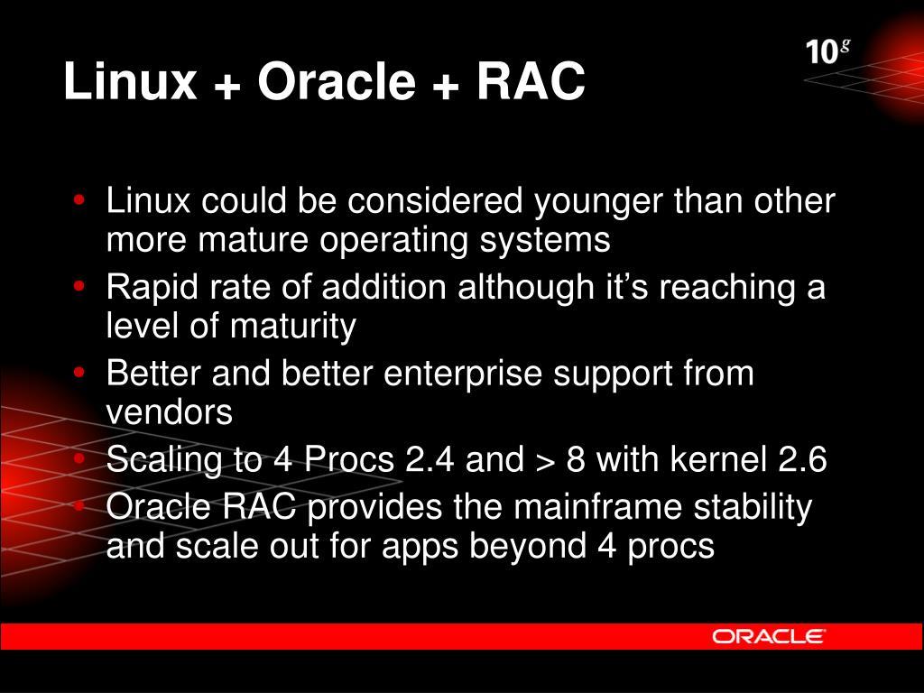 Linux + Oracle + RAC
