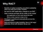 why rac