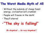 the worst media myth of all