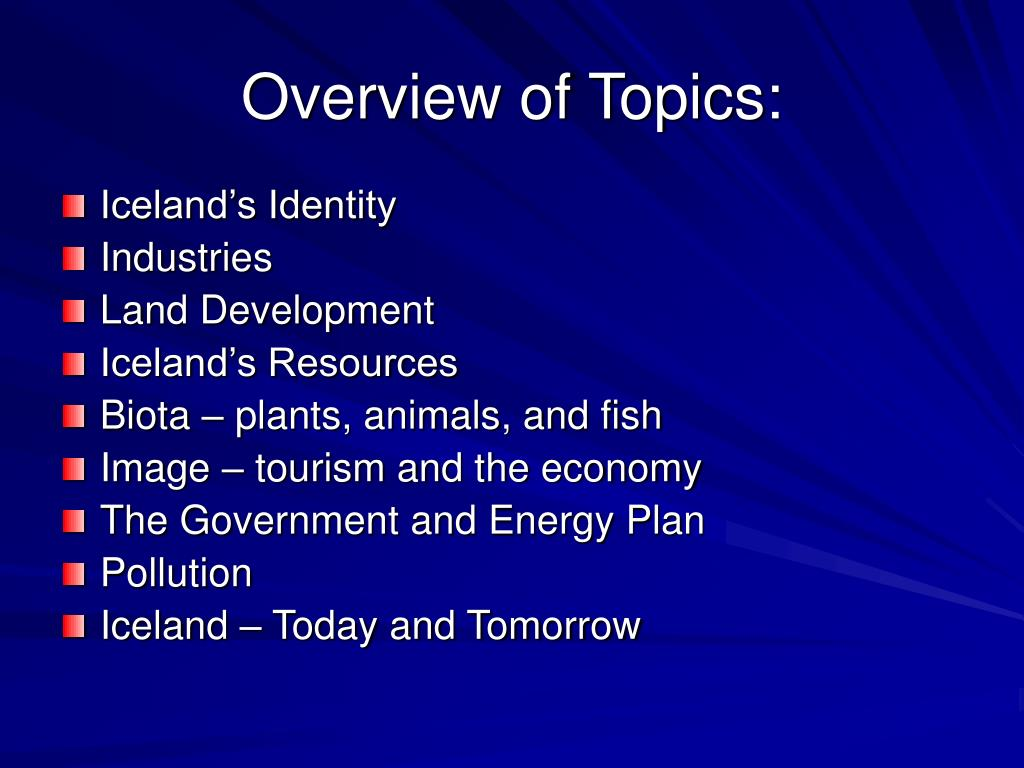 Overview of Topics: