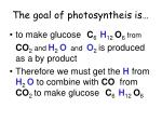 the goal of photosyntheis is