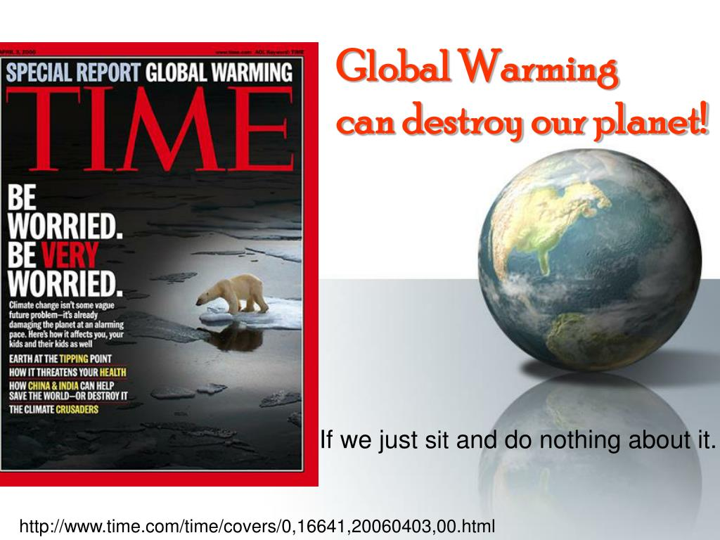 global warming can destroy our planet l.