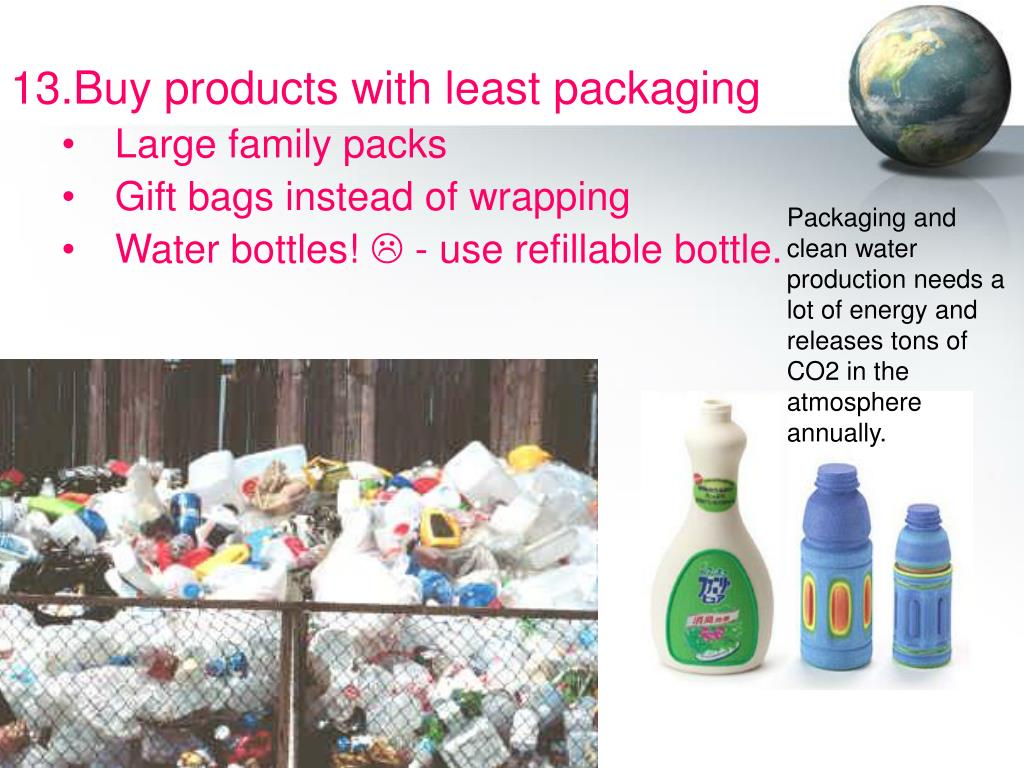 Buy products with least packaging