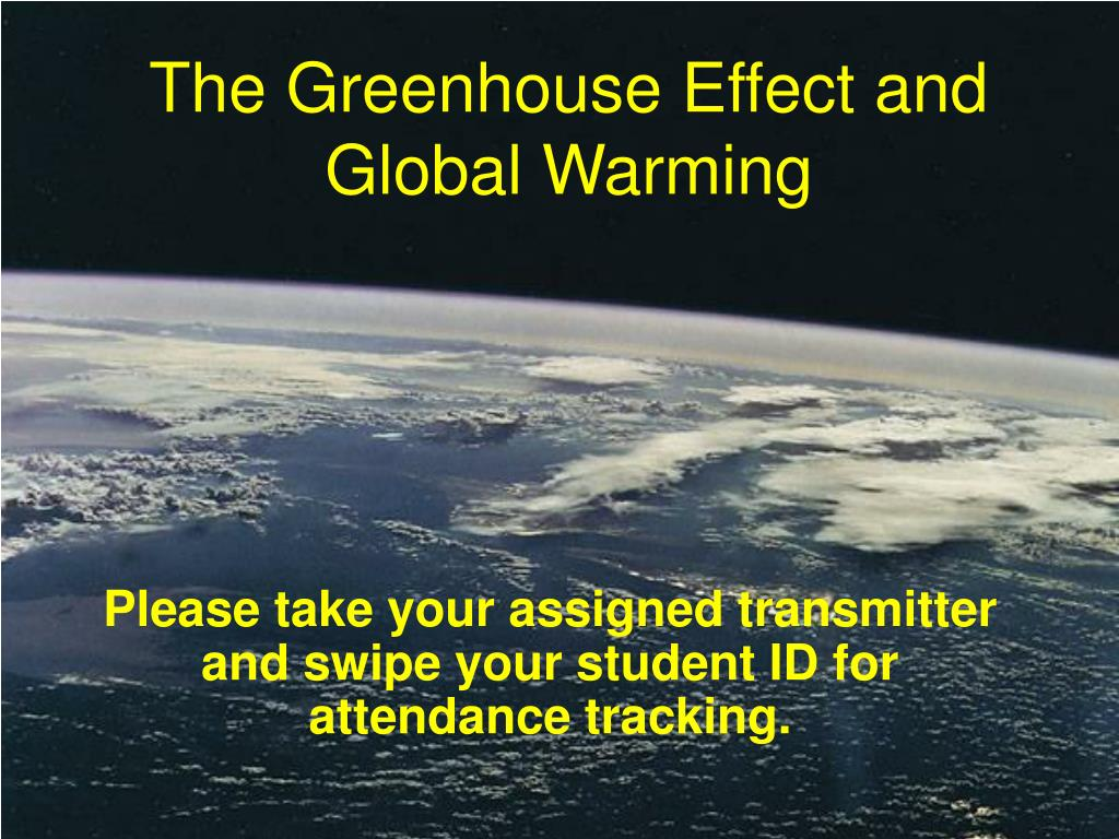 the greenhouse effect and global warming l.