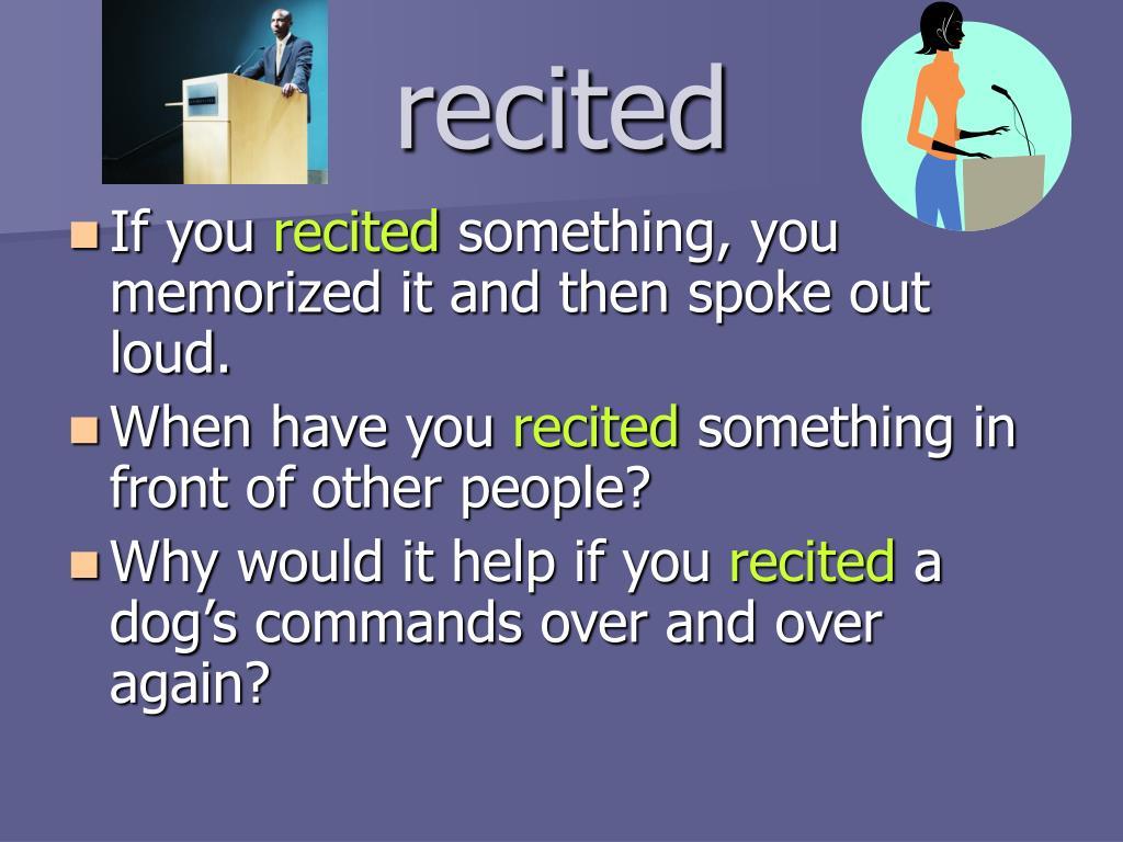 recited
