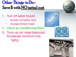 other things to do save with no initial cost